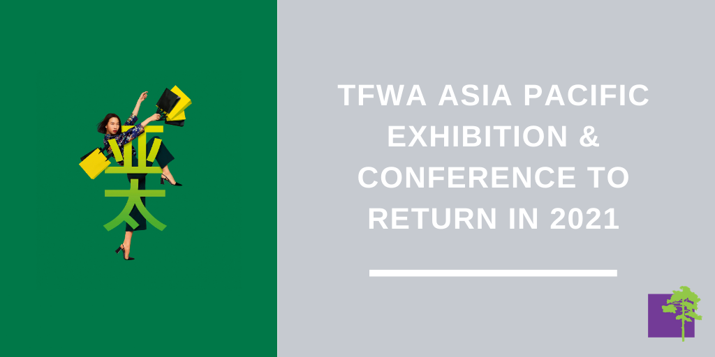 TFWA Asia Pacific Exhibition & Conference to return in 2021